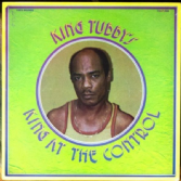 King Tubby's - King At The Control (Ranking Joe) LP